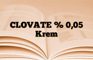 CLOVATE % 0,05 Krem