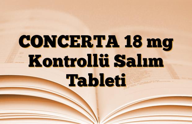 CONCERTA 18 mg Kontrollü Salım Tableti