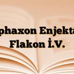 Cephaxon Enjektabl Flakon İ.V.