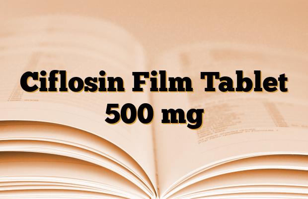 Ciflosin Film Tablet 500 mg