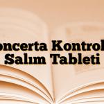 Concerta Kontrollü Salım Tableti