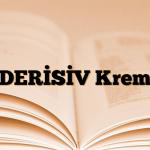 DERİSİV Krem