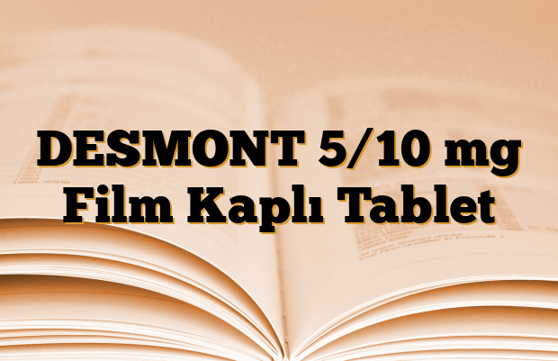 DESMONT 5/10 mg Film Kaplı Tablet