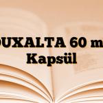 DUXALTA 60 mg Kapsül