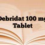 Debridat 100 mg Tablet
