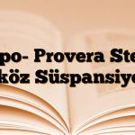 Depo- Provera Steril Aköz Süspansiyon