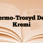 Dermo-Trosyd Deri Kremi