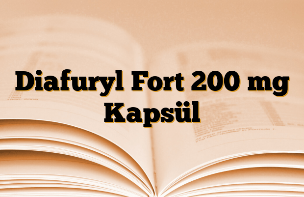 Diafuryl Fort 200 mg Kapsül