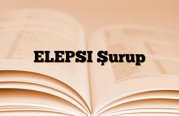 ELEPSI Şurup
