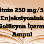 Epitoin 250 mg/5 ml Enjeksiyonluk Solüsyon İçeren Ampul