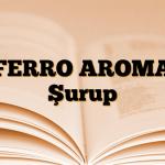 FERRO AROMA Şurup