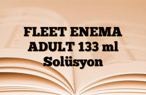 FLEET ENEMA ADULT 133 ml Solüsyon