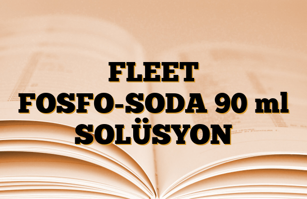 FLEET FOSFO-SODA 90 ml SOLÜSYON