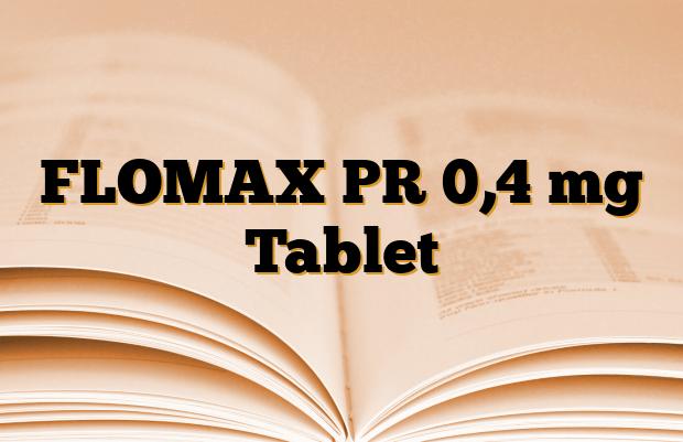 FLOMAX PR 0,4 mg Tablet