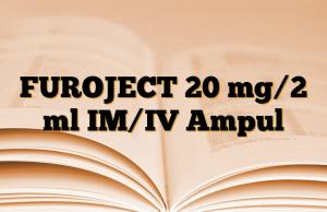 FUROJECT 20 mg/2 ml IM/IV Ampul