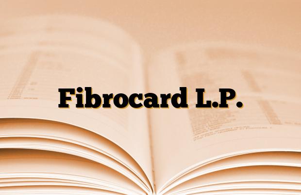 Fibrocard L.P.