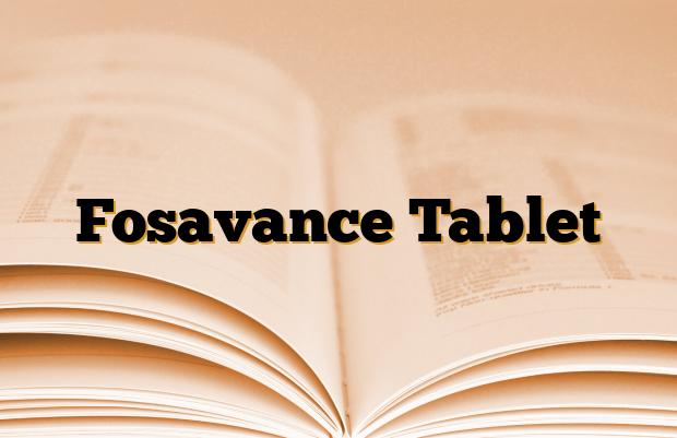 Fosavance Tablet