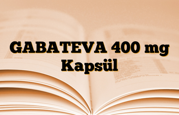 GABATEVA 400 mg Kapsül