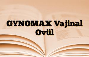 GYNOMAX Vajinal Ovül