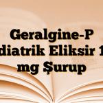 Geralgine-P Pediatrik Eliksir 120 mg Şurup