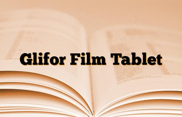 Glifor Film Tablet