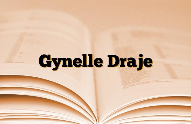Gynelle Draje