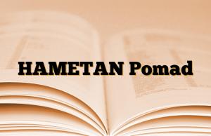 HAMETAN Pomad