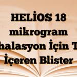 HELİOS 18 mikrogram İnhalasyon İçin Toz İçeren Blister