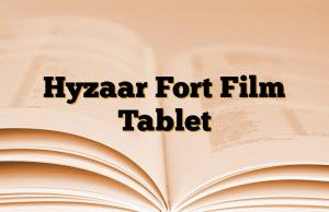 Hyzaar Fort Film Tablet