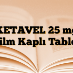 KETAVEL 25 mg Film Kaplı Tablet