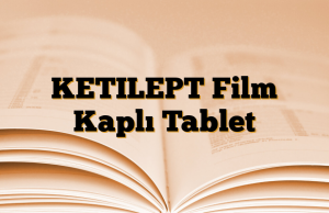 KETILEPT Film Kaplı Tablet