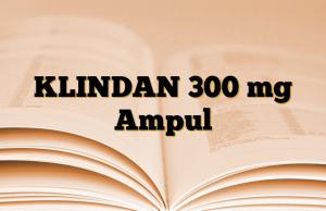 KLINDAN 300 mg Ampul