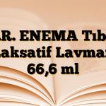 K.R. ENEMA Tıbbi Laksatif Lavman 66,6 ml