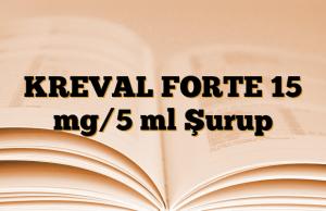 KREVAL FORTE 15 mg/5 ml Şurup
