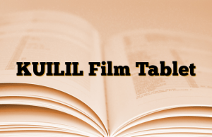 KUILIL Film Tablet