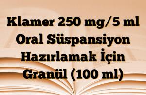 Klamer 250 mg/5 ml Oral Süspansiyon Hazırlamak İçin Granül (100 ml)