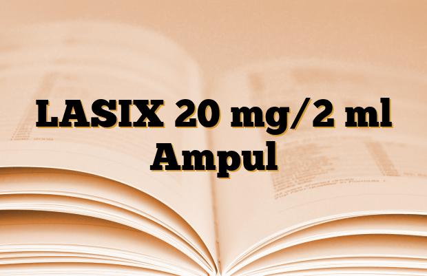 LASIX 20 mg/2 ml Ampul