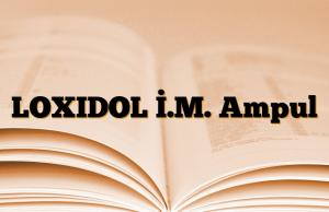 LOXIDOL İ.M. Ampul