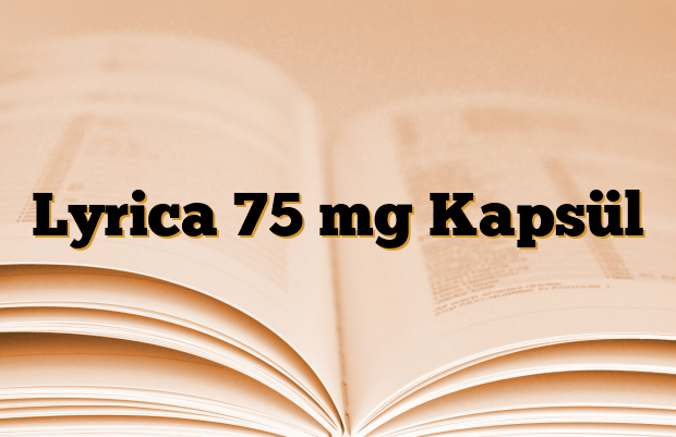 Lyrica 75 mg Kapsül