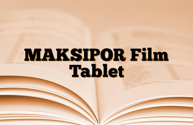 MAKSIPOR Film Tablet