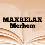 MAXRELAX Merhem