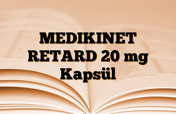 MEDIKINET RETARD 20 mg Kapsül