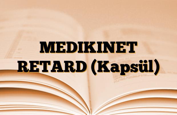MEDIKINET RETARD (Kapsül)