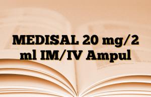 MEDISAL 20 mg/2 ml IM/IV Ampul