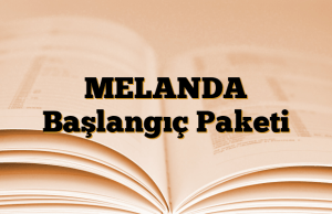 MELANDA Başlangıç Paketi