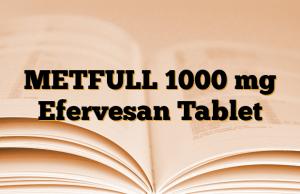METFULL 1000 mg Efervesan Tablet