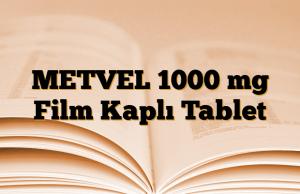 METVEL 1000 mg Film Kaplı Tablet