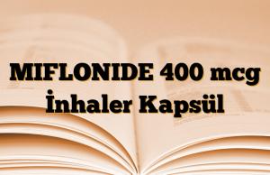 MIFLONIDE 400 mcg İnhaler Kapsül