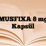 MUSFIXA 8 mg Kapsül
