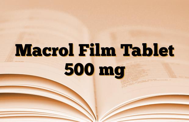 Macrol Film Tablet 500 mg